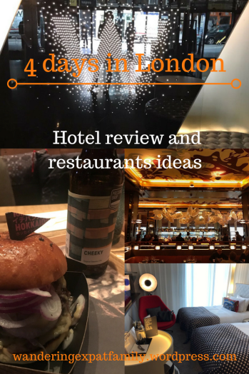 4 days in London! Where we chose to stay, the restaurants where we ate!