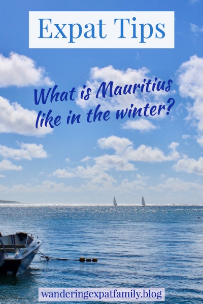 Travel to Mauritius in Winter. What to expect - Things to do in Mauritius - Weather in Mauritius - Climate in Mauritius - #Mauritius #traveltips #expattips #travelblog #ilemaurice