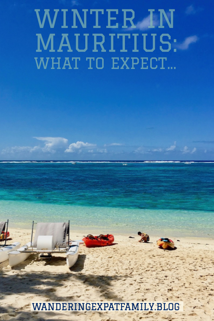 Travel to Mauritius in Winter. What to expect - Things to do in Mauritius - Weather in Mauritius - Climate in Mauritius - #Mauritius #traveltips #expattips #travelblog #ilemaurice #holidays